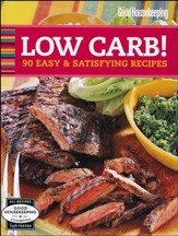 Good Housekeeping Low Carb!: 90 Easy & Satisfying Recipes