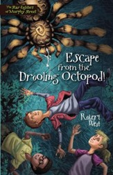 Escape from the Drooling Octopod! - eBook