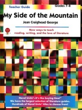 My Side of the Mountain, Novel Units Teacher's Guide, Grades 7-8