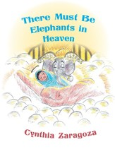 There Must Be Elephants in Heaven - eBook