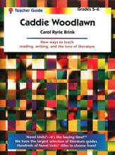 Caddie Woodlawn, Novel Units Teacher's Guide, Grades 5-6