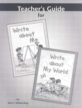 Write About Me & Write About My World Teacher's Guide