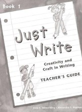 Just Write Book 1 Teacher's Guide (Homeschool Edition)