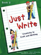Just Write, Book 2 (Homeschool Edition)