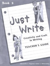 Just Write Book 2, Teacher's Guide (Homeschool Edition)
