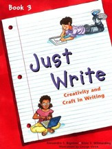 Just Write, Book 3 (Homeschool Edition)