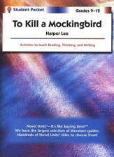 To Kill a Mockingbird, Novel Units  Student Packet, Grades 9-12