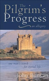 Pilgrim's Progress: One Man's Search for Eternal Life-A Christian Allegory - eBook