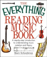 The Everything Reading Music Book: A step-by-step introduction to understanding music notation (w/CD)