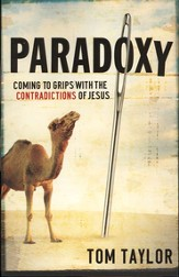 Paradoxy: Coming to Grips with the Contradictions of Jesus - eBook