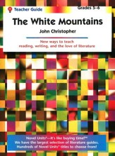 The White Mountains, Novel Units Teacher's Guide, Grades 5-6