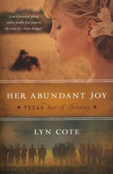 Her Abundant Joy, Texas: Star of Destiny Series #3