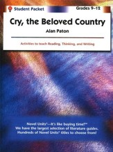 Cry, the Beloved Country, Novel Units Student Packet, Gr. 9-12