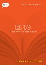 Epic: The Storyline of the Bible / New edition - eBook