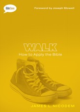 Walk: How to Apply the Bible / New edition - eBook