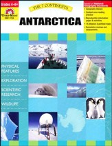 The Seven Continents: Antarctica,  Grades 4-6+
