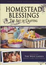 Homestead Blessings: The Art of Crafting DVD