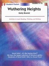 Wuthering Heights, Novel Units  Student Packet, Grades 9-12