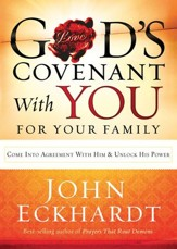 God's Covenant With You for Your Family: Come into agreement with Him and unlock His power - eBook