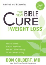 The New Bible Cure for Weight Loss: Ancient truths, natural remedies, and the latest findings for your health today - eBook