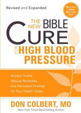 The New Bible Cure for High Blood Pressure: Ancient truths, natural remedies, and the latest findings for your health today - eBook