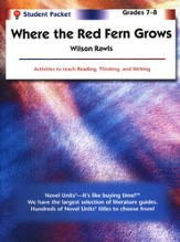 Where the Red Fern Grows, Novel Units Student Packet, Grades 7-8