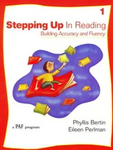 Stepping Up in Reading 1, A PAF Program (Homeschool Edition)