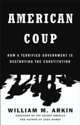 American Coup: Martial Life and the Invisible Sabotage of the Constitution - eBook