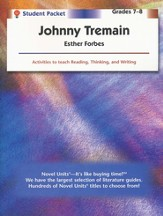 Johnny Tremain, Novel Units Student Packet, Grades 7-8