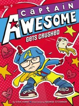 Captain Awesome Gets Crushed - eBook
