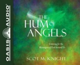 The Hum of Angels: Listening to the Messengers of God Around Us - unabridged audio book on CD