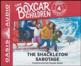 The Shackleton Sabotage - unabridged audio book on CD