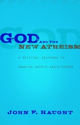 God and the New Atheism: A Critical Response to Dawkins, Harris, and Hitchens - eBook