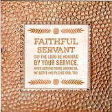Faithful Servant, May the Lord Be Honored By Your Service, Framed Print, 7X7