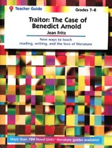 Traitor: The Case of Benedict Arnold, Novel Units Teacher's Gd 7-8