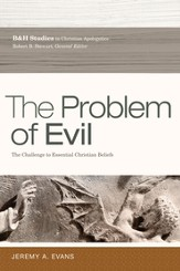 The Problem of Evil: The Challenge to Essential Christian Beliefs - eBook