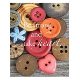 Be Strong and Take Heart, Buttons Magnet, Large