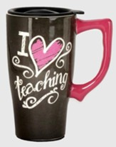 I Love Teaching Travel Mug