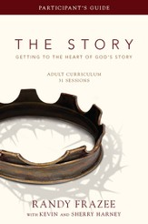 The Story Adult Curriculum Participant's Guide: Getting to the Heart of God's Story - eBook