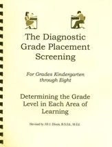 The Diagnostic Grade Placement Screening