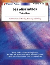 Les Miserables, Novel Units Student Packet, Grades 9-12