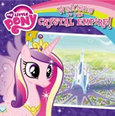 My Little Pony: Welcome to the Crystal Empire! - eBook