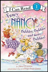 Fancy Nancy: Bubbles, Bubbles, and More Bubbles!, Softcover