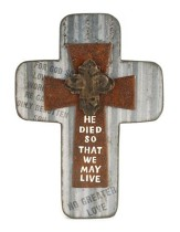 He Died So We May Love Cross