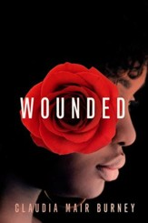 Wounded: A Love Story - eBook