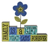 Family Is a Gift That Lasts Forever Block Figurine