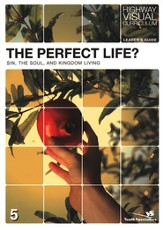 The Perfect Life? Leader's Guide - eBook