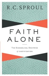 Faith Alone: The Evangelical Doctrine of Justification - eBook