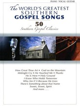 The World's Greatest Southern Gospel Songs--Folio
