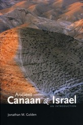 Ancient Canaan & Israel: An Introduction